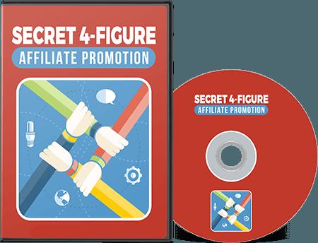 Secret 4-Figure Affiliate Promo
