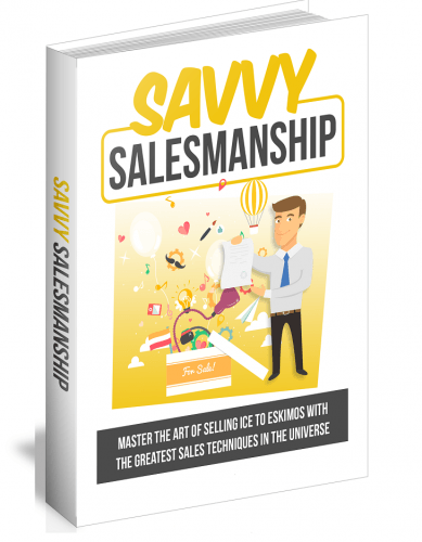 Savvy SalesmanshipeBookMaster The Art Of Selling Ice To Eskimos